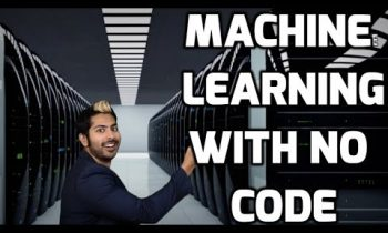 Machine Learning with No Code