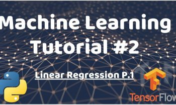 Python Machine Learning Tutorial #2 – Linear Regression p.1