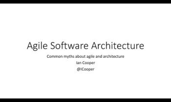 Agile Software Architecture – Ian Cooper