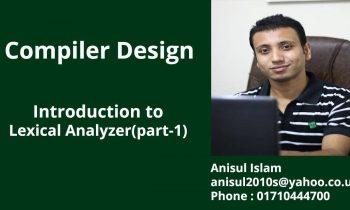 Compiler Design Bangla Tutorial 4 : Introduction to Lexical Analyzer (part-1)