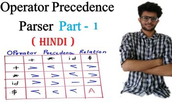 Operator Precedence Parser with Solved Example in Hindi | Part 1| Compiler Design Lectures for Gate