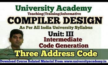 L36:Compiler Design,intermediate code generation in compiler design, three address code  in Hindi