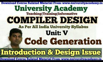 L54:Code Generation in Compiler design,code optimization,peephole optimization in Hindi University