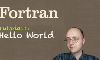 [Fortran Tuto 1] Hello World !