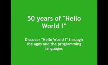 "Discover 50 years of ""Hello World !"""