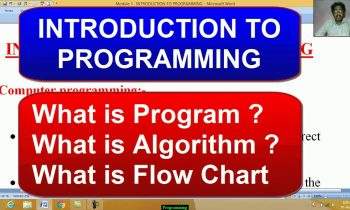 COMPUTER PROGRAMMING | What is Program , Algorithm & Flow Chart ? | Computer Programming