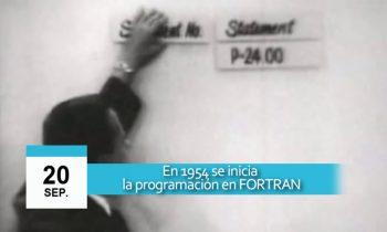 20 de septiembre – Inicia la programación en FORTRAN