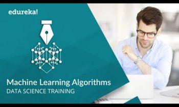 Machine Learning Algorithms | Machine Learning Tutorial | Data Science Training | Edureka