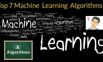 Top 7 Machine Learning Algorithms every beginner should know