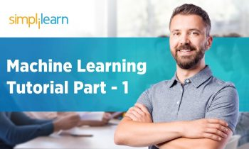 Machine Learning Tutorial Part – 1 | Machine Learning Tutorial For Beginners  Part – 1 | Simplilearn