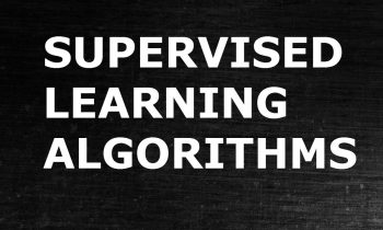 Supervised Algorithms in Machine Learning