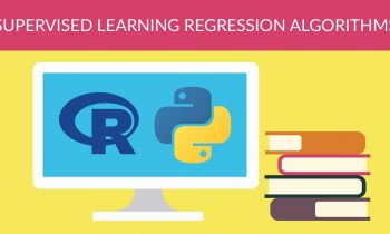 Machine Learning – Supervised Learning Regression Algorithms
