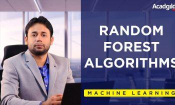 Random Forest Algorithm   Random Forests Machine Learning Tutorial-Machine Learning Algorithms 2018