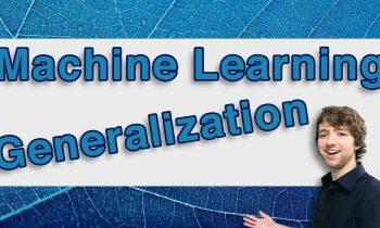 Machine Learning Tutorial 4  – Generalization (Algorithms)