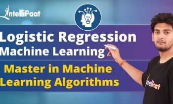 Logistic Regression Machine learning | Machine Learning Algorithms | Intellipaat