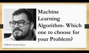 Machine Learning Algorithm- Which one to choose for your Problem?