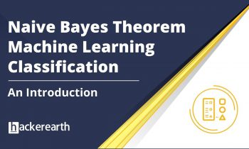 Naive Bayes Theorem | Introduction to Naive Bayes Theorem | Machine Learning Classification