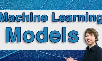 Machine Learning Tutorial 3  – Intro to Models