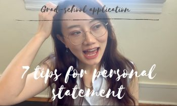 Successful personal statement in grad school application | Tips from a PhD student | 申请文书怎么写