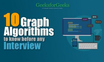Top 10 Graph Algorithms you must know before Programming Interview | GeeksforGeeks