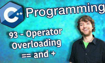 C++ Programming Tutorial 93 – Operator Overloading == and +
