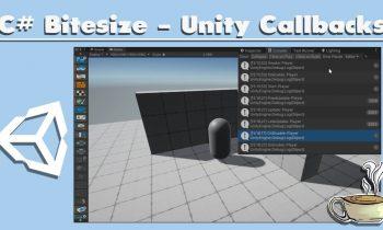 Unity C# Bitesize – Callbacks – (Beginner)