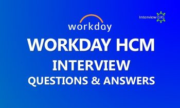 Workday Interview Questions and Answers || Basics of Workday HCM ||