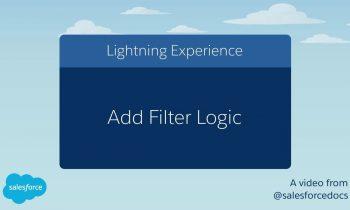 Add Filter Logic (Lightning Experience)