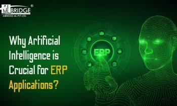 How is Artificial Intelligence (AI) Crucial for ERP Applications   AIBridge ML   AI & ERP